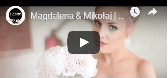 Magdalena & Mikołaj – Teledysk ślubny